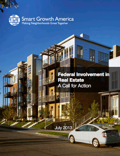 Federal Involvement in Real Estate: A Call for Action