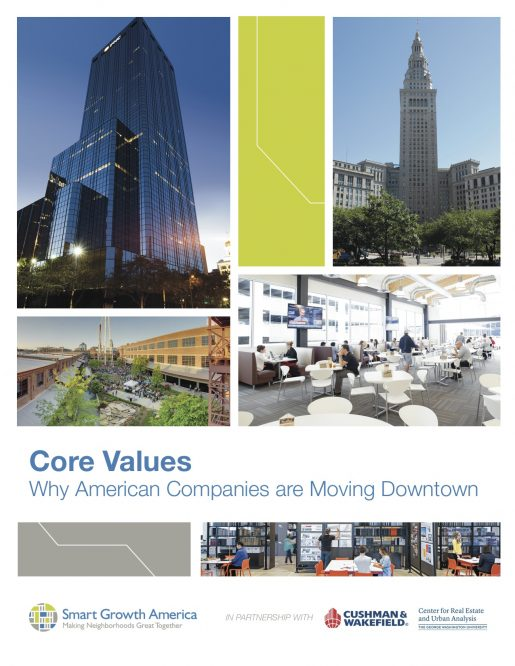 Core Values: Why American Companies are Moving Downtown