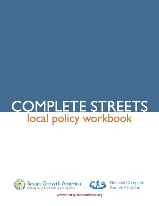 Complete Streets local policy workbook