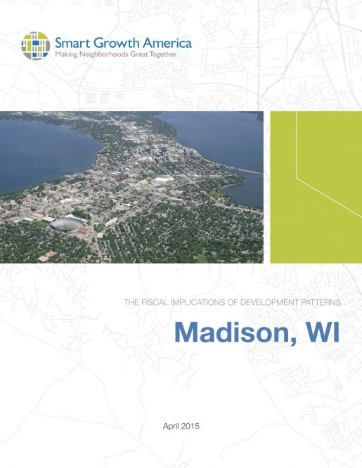 The Fiscal Implications: Madison, WI