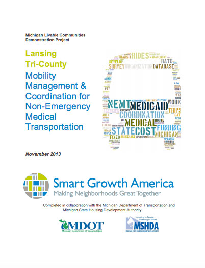 Mobility Management & Coordination for Non-Emergency Medical Transportation for the Lansing, MI region