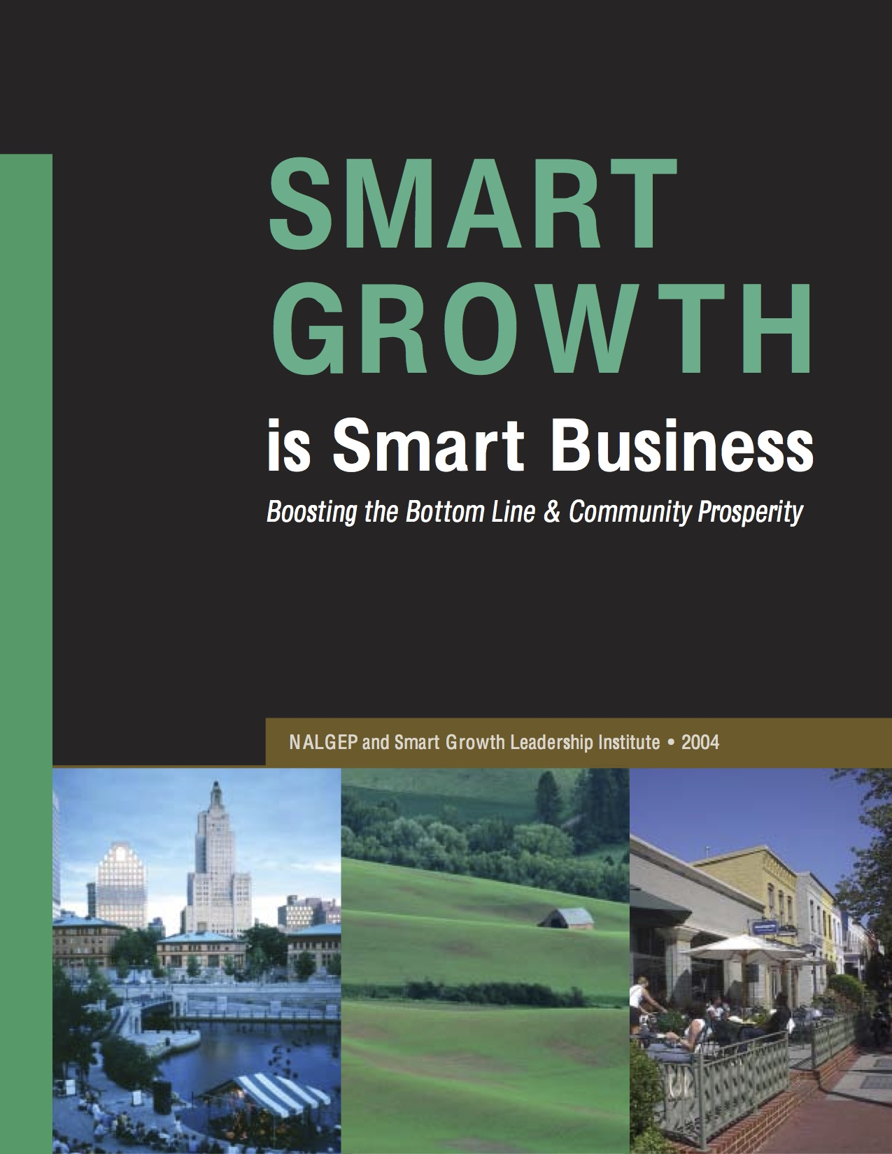 Smart Growth is Smart Business
