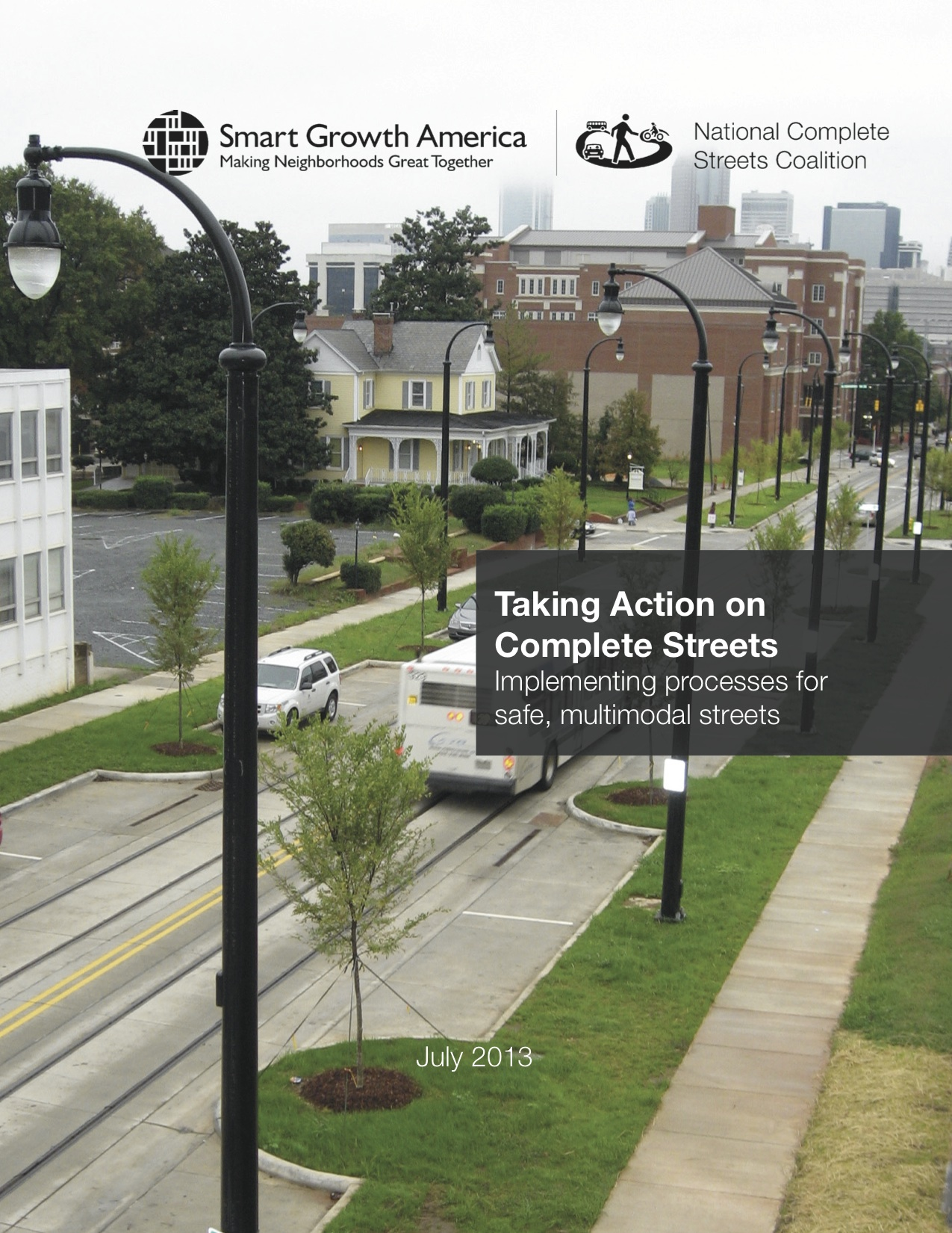Taking Action on Complete Streets: Implementing processes for safe, multimodal streets