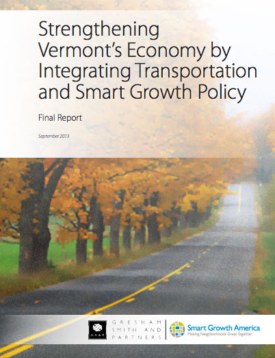 Strengthening Vermont's Economy by Integrating Transportation and Smart Growth Policy