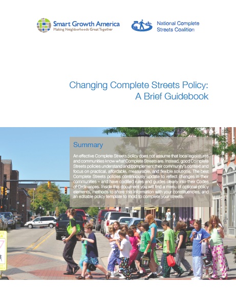 Changing Complete Streets Policy: A Brief Guidebook