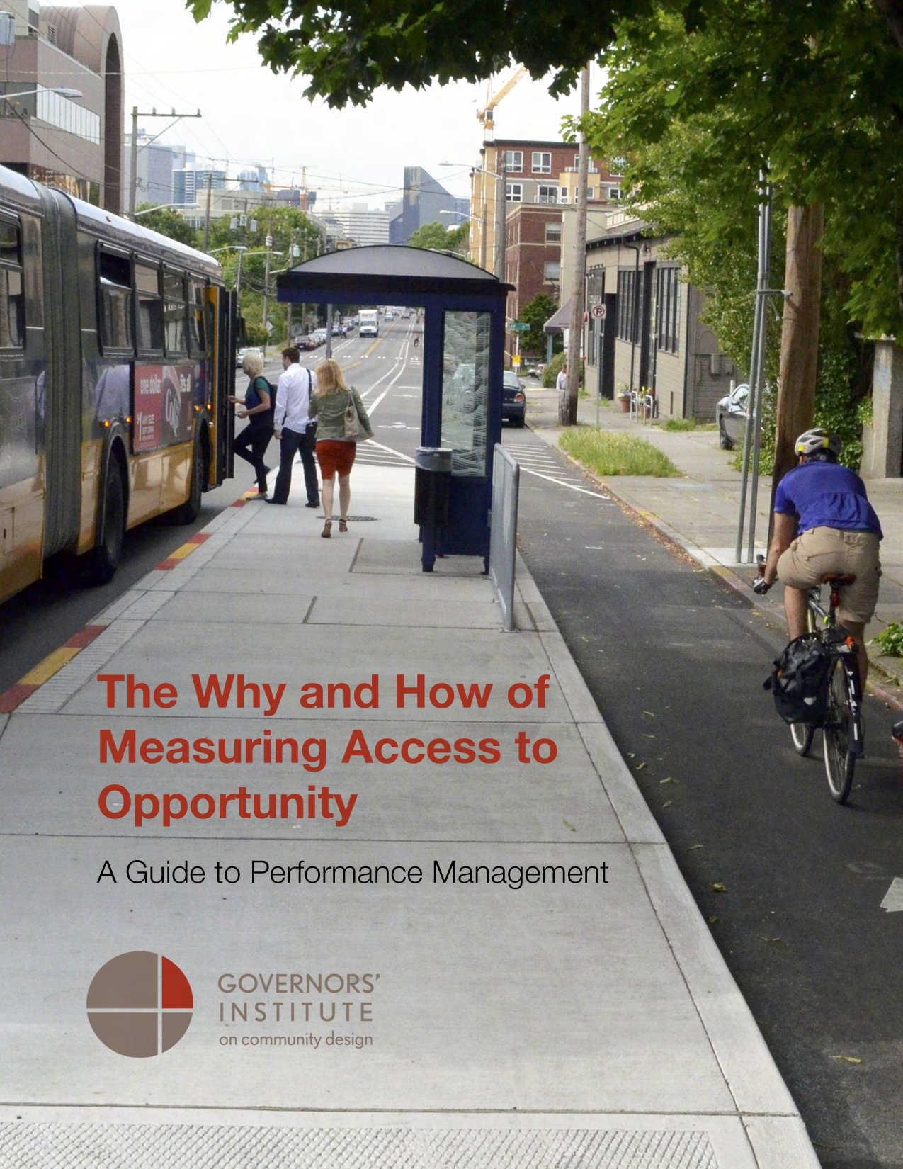 The Why and How of Measuring Access to Opportunity: A Guide to Performance Management