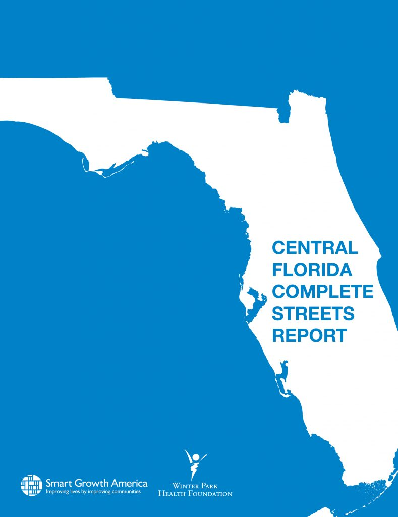 Complete Map Of Florida.Complete Streets In Central Florida Smart Growth America