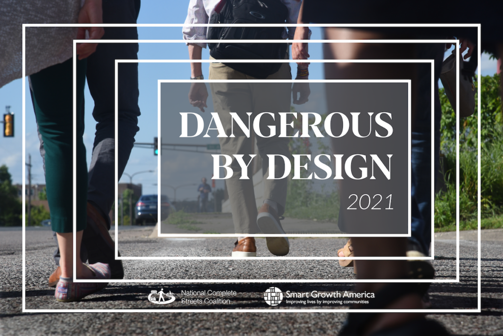 Cover of Dangerous by Design report, features backs of people's legs crossing a dangerous street