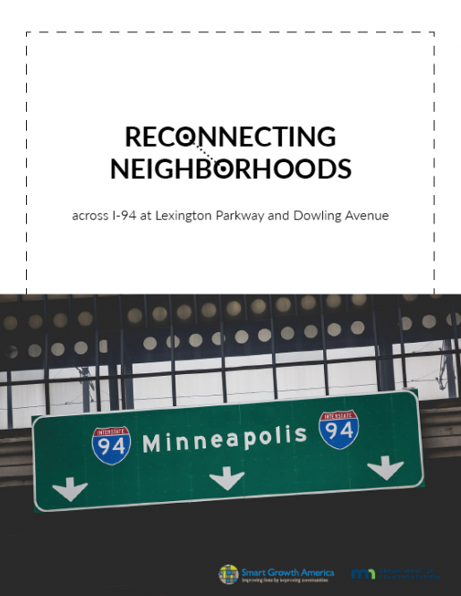 Reconnecting Neighborhoods across I-94 at Lexington Parkway and Dowling Avenue