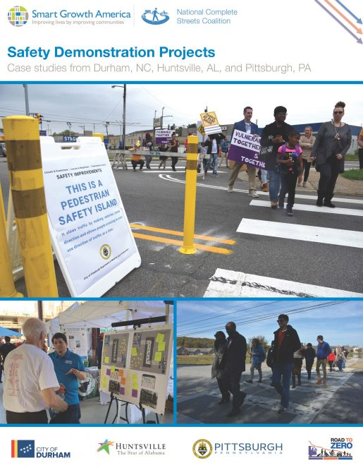 Safety Demonstration Projects: Case studies from Durham, NC, Huntsville, AL, and Pittsburgh, PA