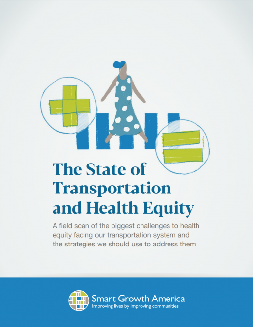 The State of Transportation and Health Equity