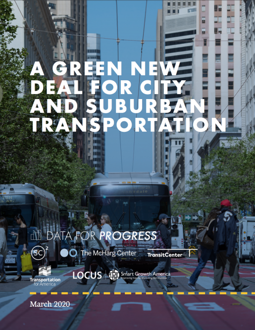 A Green New Deal for City and Suburban Transportation