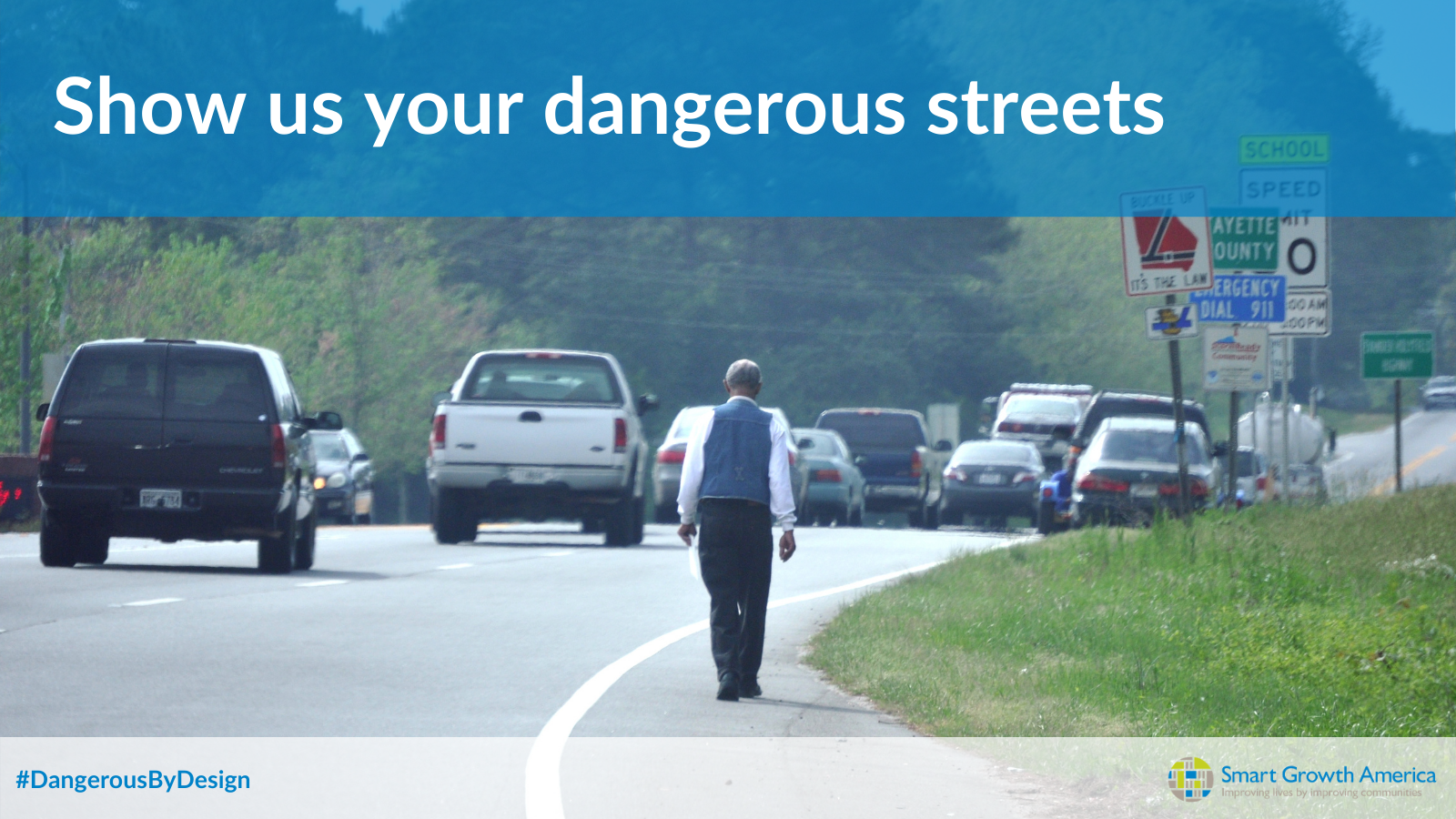 Show us the streets near you that are Dangerous by Design